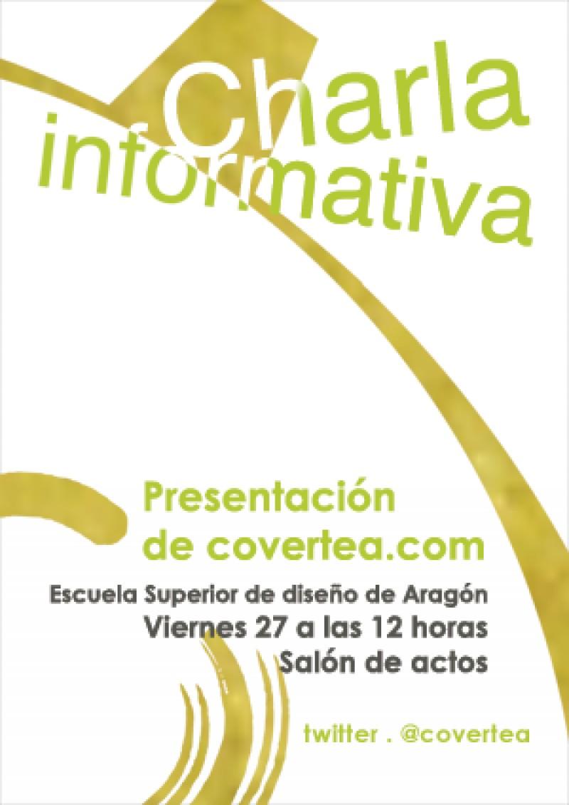 Charla Informativa sobre Covertea.com en la Escuela Superior de Diseño de Aragón